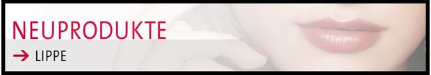 neuprodukte-lippe_620x108_jpg_center_ffffff_0